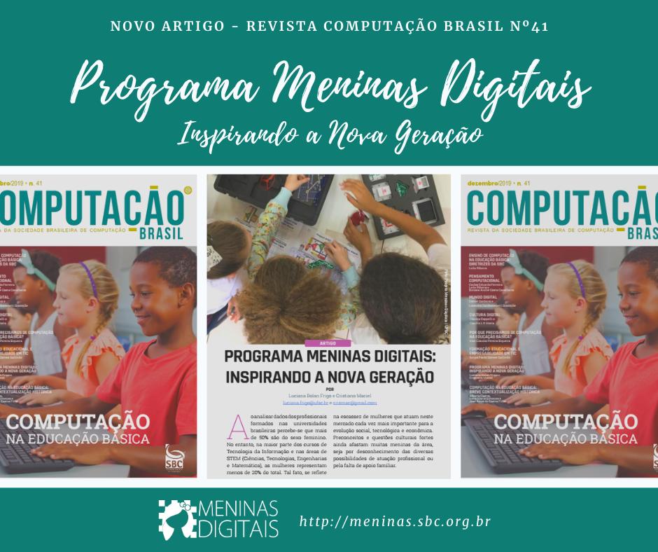 """Publicação do Artigo """"Programa Meninas Digitais – Inspirando a Nova Geração"""" na página 26 da Edição 41 da Revista Computação Brasil"""