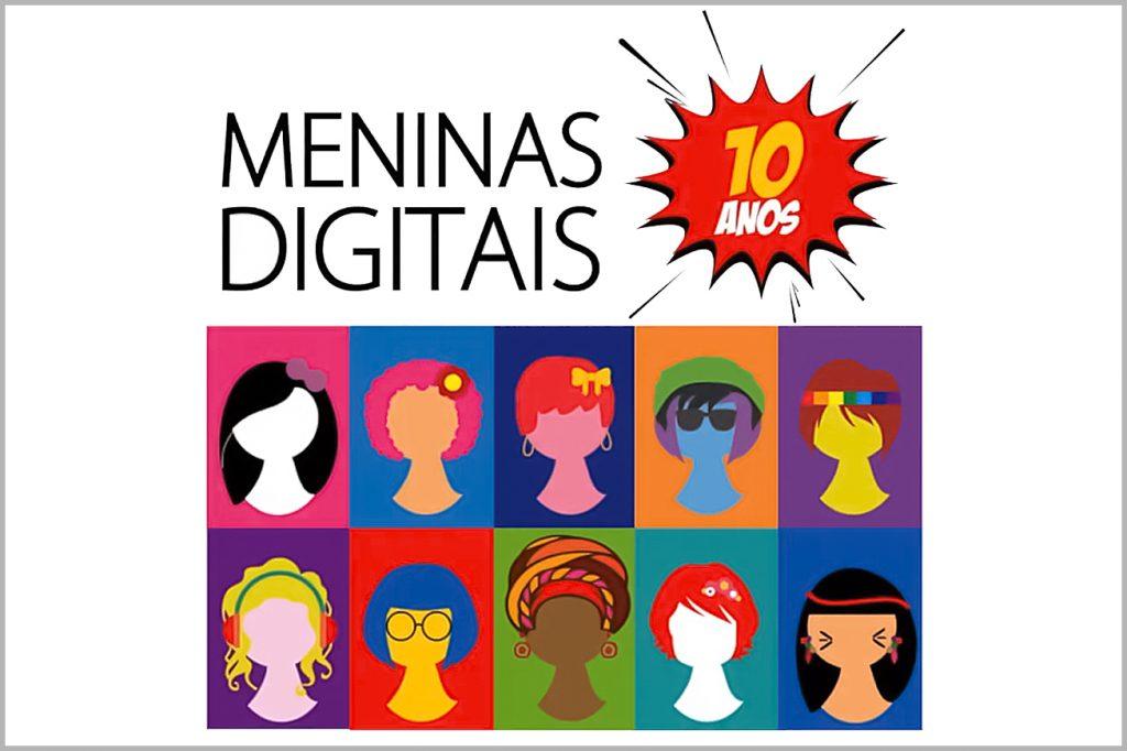 ANIVERSÁRIO DE 10 ANOS DO PROGRAMA MENINAS DIGITAIS 💜