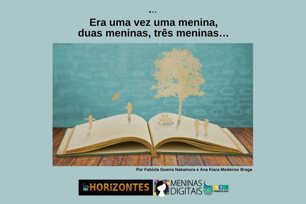 """Publicação do artigo sobre a campanha """"Era uma vez uma menina!"""" em comemoração ao mês da mulher na coluna meninas digitais da revista Horizontes da SBC"""