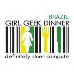GEEK GIRL DINNER BRAZIL